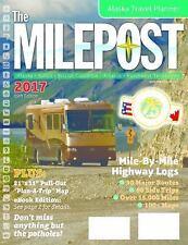 The MILEPOST 2017 (2017, Paperback)