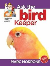 Marc Morrone's Ask the Bird Keeper (Ask the Keeper)-ExLibrary