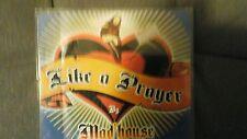 MAD'HOUSE - LIKE A PRAYER. CD SINGOLO 4 TRACKS