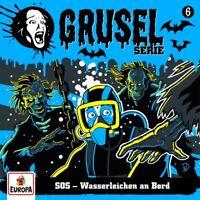 GRUSELSERIE - 006/SOS-WASSERLEICHEN AN BORD   CD NEU