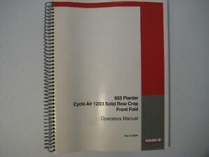 Case IH 955 Cyclo Air 12/23 Solid Row Crop Front Fold Planter Manual Rac 9-29281