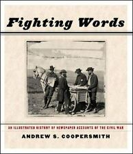 Fighting Words: An Illustrated History of Newspaper Accounts of the Ci-ExLibrary