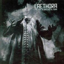 LAETHORA - THE LIGHT IN WHICH WE ALL BURN * NEW CD