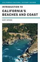 Introduction to California's Beaches and Coast [California Natural History Guide