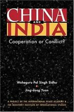 China and India: Cooperation or Conflict? (Project of the International Peace