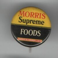 Early 1900s pin Morris Supreme FOODS pinback button