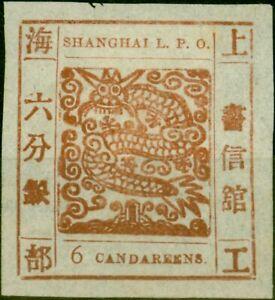 China Shanghai 1866 6ca Red-Brown SG18 V.F & Fresh Unused No Gum as Issued