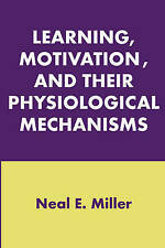 Learning, Motivation, and Their Physiological Mechanisms by