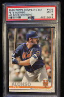 2019 Topps PETE ALONSO #475 PSA 9 Mint Mets Rookie Complete Set No Sock Showing