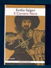 IL CORSARO NERO - EMILIO SALGARI - LA STAMPA 2005