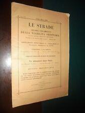 LE STRADE rivista mensile tecnico-amministrativa viabilità ordinaria  n.3 - 1906