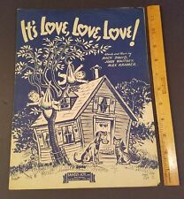 1943 It's Love, Love, Love! Mack David Joan Whitney Alex Kramer Wwii-Era Art Vtg