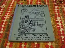 The House of Fancy By Mrs H.C. Cradock Ills. Honor C. Appleton 1922
