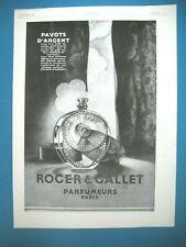 PUBLICITE DE PRESSE ROGER & GALLET FARINA PARFUM PAVOTS D'ARGENT FRENCH AD 1928