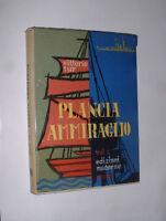 PLANCIA AMMIRAGLIO - VOL.1 - AMMIRAGLIO VITTORIO TUR  EDIZIONI MODERNE 1959