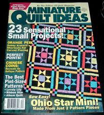 QUILT MAGAZINE MINIATURE QUILT IDEAS #30 ~ 23 SMALL PROJECTS ~ OHIO STAR MINI ++
