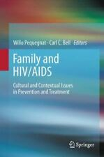 Family and HIV/AIDS : Cultural and Contextual Issues in Prevention and...