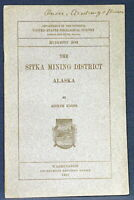 USGS SITKA MINING DISTRICT Vintage 1912 Bulletin GOLD Old Mines SCARCE With MAP!