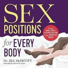 SEX POSITIONS FOR EVERY BODY - MCDEVITT, JILL, DR./ MORSE, EMILY (FRW) - NEW PAP