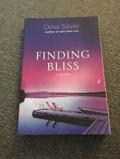 Finding Bliss by Dina Silver (2013, Paperback, Signed)