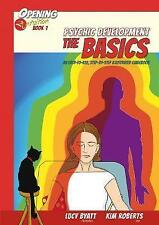 Psychic Development the Basics: An Easy to Use Step-by-Step Illustrated Guideboo