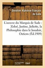 L'oeuvre du Marquis de Sade  Zoloe, Justine, Ju. SADE-D.#