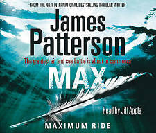 Maximum Ride: Max by James Patterson (CD-Audio, 2009)