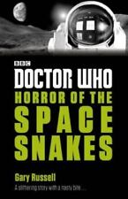 Doctor Who: Horror of the Space Snakes : Horror of the Space Snakes by Gary...