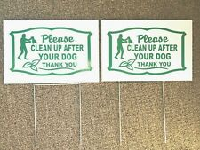 """New listing 2 signs 2 steel stands Clean up after your dog lawn sign 12"""" X 8"""" green white"""