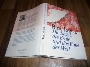 Rick Joyner -- die ENGEL, die ERNTE und das ENDE der WELT // 1. Aufl. 1993