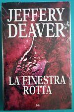 LA FINESTRA ROTTA, Jeffery Deaver, Mondolibri