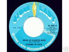 CHANGE OF PACE - Bring My Buddies Back - SOUL DANCE 45