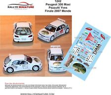 DECALS 1/43 REF 1242 PEUGEOT 306 MAXI PEZZUTTI FINALE DES RALLYES 2007 RALLY