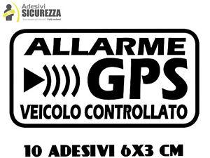 ADESIVI STICKERS ALLARME GPS ANTIFURTO SATELLITARE CONTRO FURTI AI VEICOLI 10 PZ