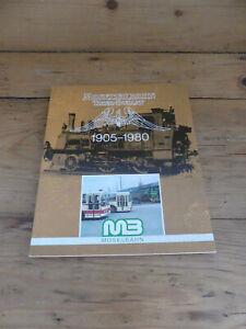 Moseltalbahn Trier-Bullay 1905-1980  Festschrift - 75jähriges Bestehen Moselbahn