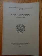 ANS Notes and Monographs: Rare Islamic Coins by George Miles - No.118