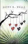 I Love You, Really I Do by Larry N. Walls (2009, Paperback)