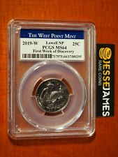 2019 W 25C LOWELL NP ATB QUARTER PCGS MS64 FIRST WEEK OF DISCOVERY LABEL