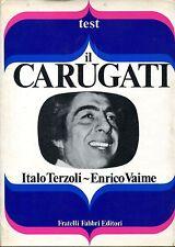 Italo Terzoli - Enrico Vaime = IL CARUGATI