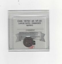 **1875H LD**, Coin Mart Graded Canadian,  5 Cent, **VF-30 Marks**