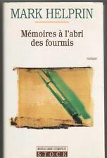 Memoires à l'abri des fourmis.Mark HELPRIN.Stock H001