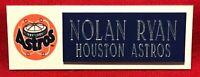 NOLAN RYAN  HOUSTON ASTROS  NAMEPLATE FOR BASEBALL/MINI HELMET