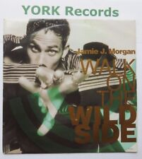 "JAMIE J MORGAN - Walk On The Wild Side - Excellent Con 7"" Single Tabu 655596 7"