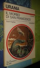 URANIA # 741 - ZACH HUGHES - IL MORBO DI SAN FRANCESCO- 1978