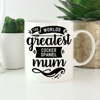 Cocker Spaniel Mum Mug: Cute & funny gifts for owners & lovers! English American