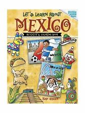 Let's Learn About MEXICO: Activity and Coloring Book (Dover Chi... Free Shipping