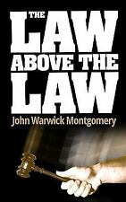 The Law Above the Law (Paperback or Softback)