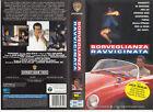 SORVEGLIANZA RAVVICINATA (1994) VHS