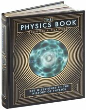 THE PHYSICS BOOK  250 Milestones by Clifford A. Pickover ~ New Leatherbound ~