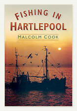 Fishing in Hartlepool,Cook, Malcolm,New Book mon0000022958
